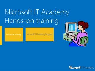 Microsoft IT Academy Hands-on training