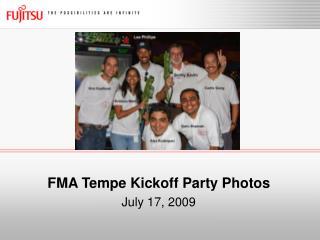 FMA Tempe Kickoff Party Photos July 17, 2009
