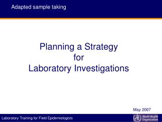 Planning a Strategy  for  Laboratory Investigations