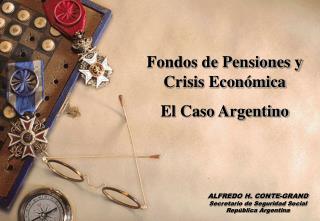 Fondos de Pensiones y Crisis Económica El Caso Argentino