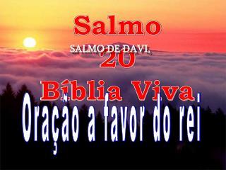 Salmo 20 Bíblia Viva