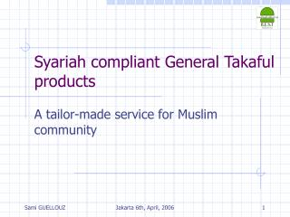 Syariah compliant General Takaful products
