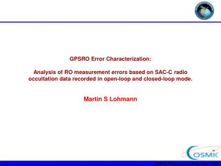 GPSRO Error Characterization:   Analysis of RO measurement errors based on SAC-C radio occultation data recorded in open