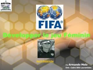 Développer le jeu Féminin