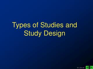 Types of Studies and Study Design