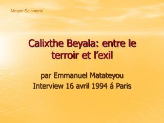 Calixthe Beyala: entre le terroir et l'exil