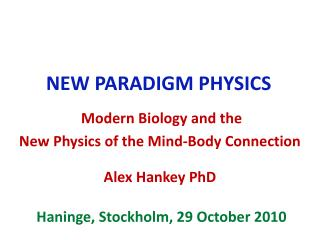 NEW PARADIGM PHYSICS