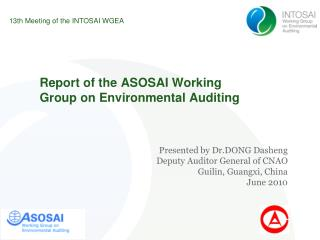 Report of the ASOSAI Working Group on Environmental Auditing