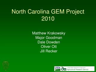 North Carolina GEM Project 2010