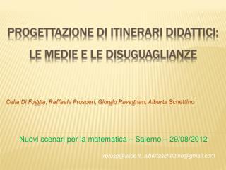 PROGETTAZIONE  DI  ITINERARI DIDATTICI:  LE MEDIE E LE DISUGUAGLIANZE