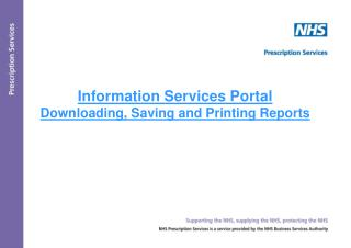 Information Services Portal Downloading, Saving and Printing Reports