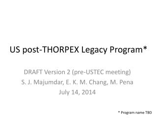 US post-THORPEX Legacy Program*