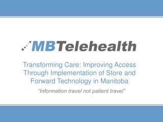 """Information travel not patient travel"""