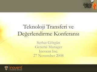 Teknoloji Transferi ve Değerlendirme Konferansı