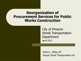 Reorganization of   Procurement Services for Public Works Construction