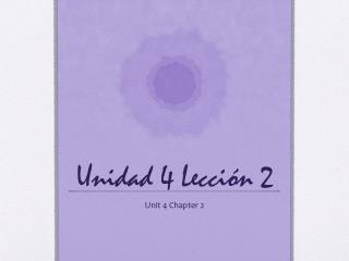Unidad 4 Lección 2