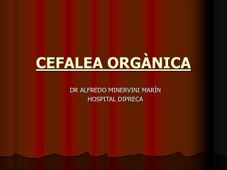 CEFALEA ORGÀNICA