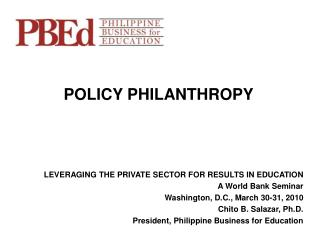 LEVERAGING THE PRIVATE SECTOR FOR RESULTS IN EDUCATION A World Bank Seminar
