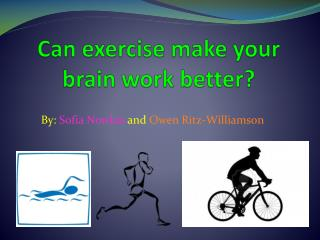 Can exercise make your brain work better?