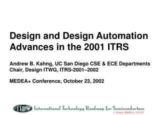The � Red Brick Wall � - 2001 ITRS vs 1999