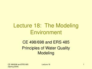 Lecture 18:  The Modeling Environment
