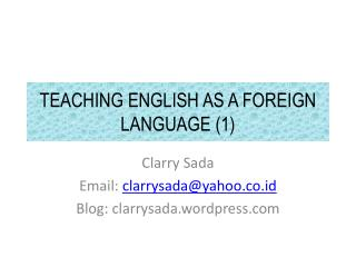 TEACHING ENGLISH AS A FOREIGN LANGUAGE (1)