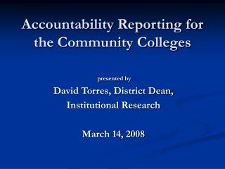 Accountability Reporting for the Community Colleges