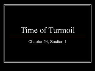 Time of Turmoil