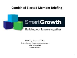 Combined Elected Member Briefing