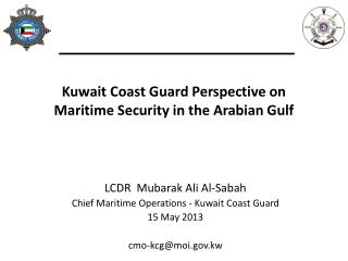 Kuwait Coast Guard Perspective on Maritime Security in the Arabian Gulf