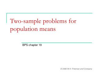 Two-sample problems for population means