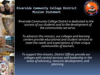 Riverside Community College District  Mission Statement
