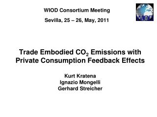 WIOD Consortium Meeting Sevilla, 25 – 26, May, 2011