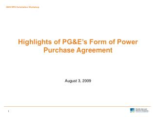 Highlights of PGE s Form of Power Purchase Agreement