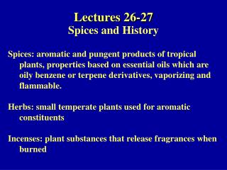 Lectures 26-27 Spices and History