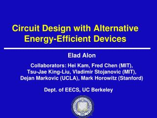 Circuit Design with Alternative Energy-Efficient Devices