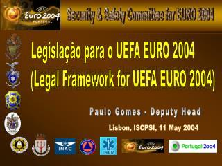 Legislação para o UEFA EURO 2004 (Legal Framework for UEFA EURO 2004)