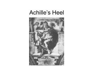 Achille s Heel
