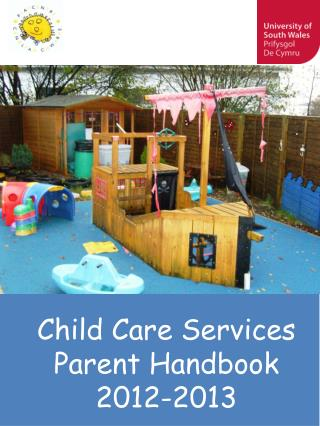 Child Care Services Parent Handbook 2012-2013