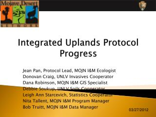 Integrated Uplands Protocol Progress