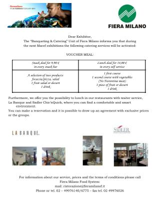 "Dear Exhibitor, The ""Banqueting & Catering"" Unit of Fiera Milano informs you that during"
