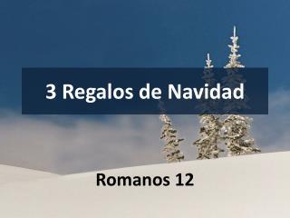 3 Regalos de Navidad