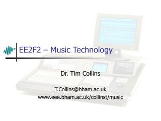 EE2F2 – Music Technology