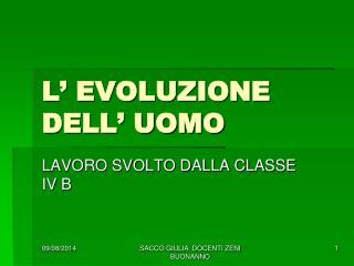 L' EVOLUZIONE DELL' UOMO