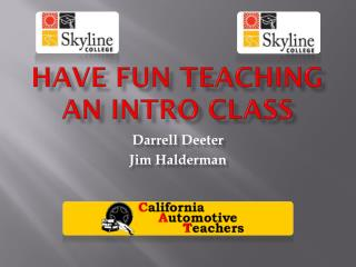 Have Fun Teaching an Intro Class