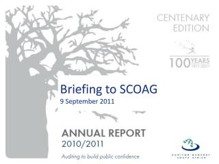 Briefing to SCOAG   9 September 2011