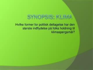 Synopsis: Klima