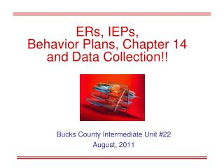 ERs, IEPs,  Behavior Plans, Chapter 14 and Data Collection