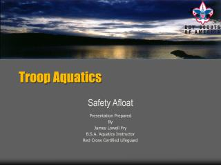 Troop Aquatics