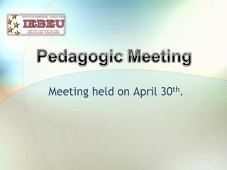 Meeting held on April 30 th .